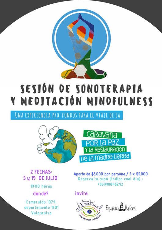 5 y 19 de Julio / Valparaiso: Sonoterapia y Mindfulness pro fondos viaje Caravana