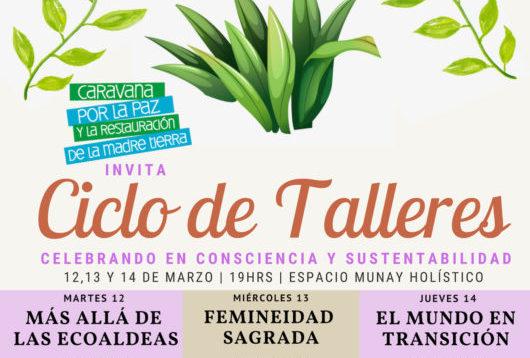 12 13 y 14 de marzo / Ciclo de talleres en Mendoza