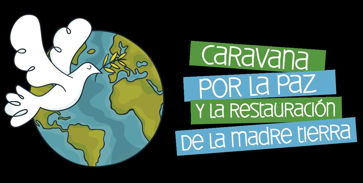 Caravana por la Paz y la Restauración de la Madre Tierra